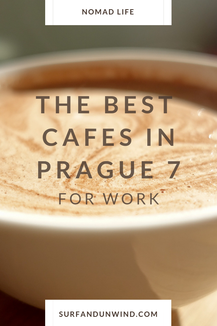 The Best Cafes In Prague 7 For Work Cool Cafe Foodie Travel Prague
