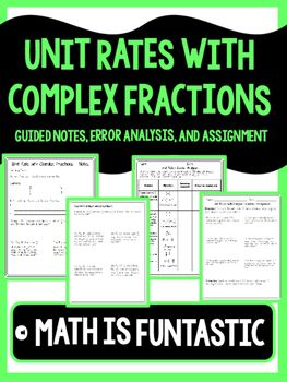 Unit Rate With Complex Fractions Guided Notes Error Analysis