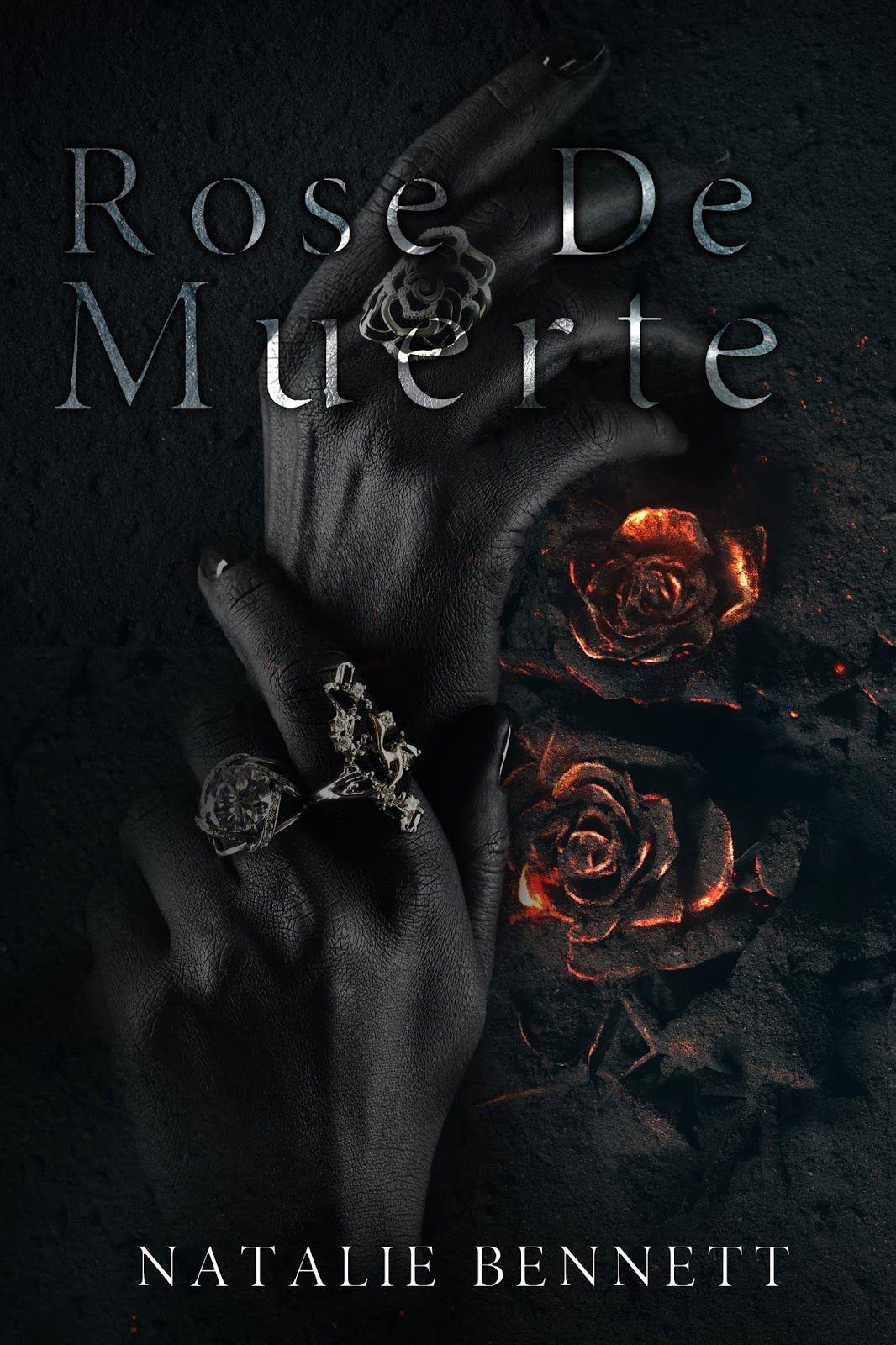 Rose De Muerte By Natalie Bennett Cover Reveal