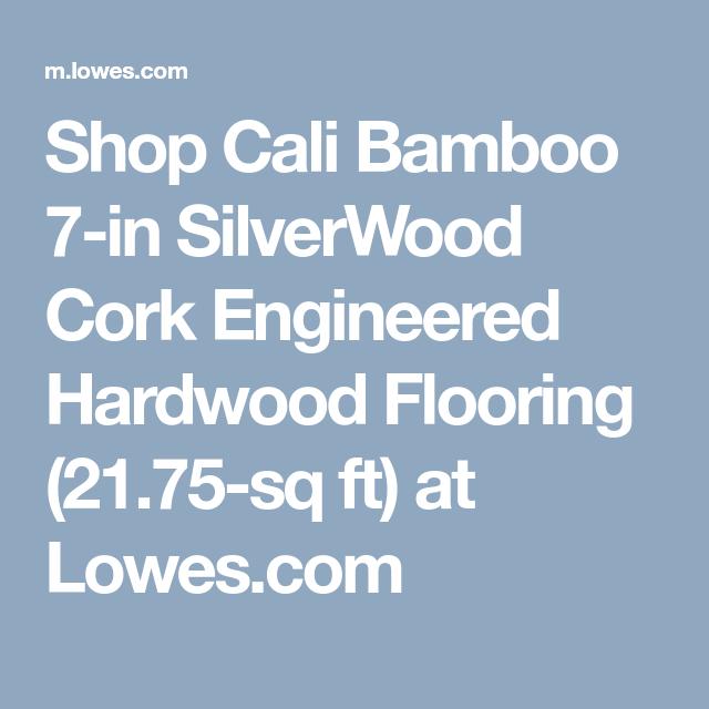 Shop Cali Bamboo Silverwood Cork Engineered Hardwood Flooring Lowes