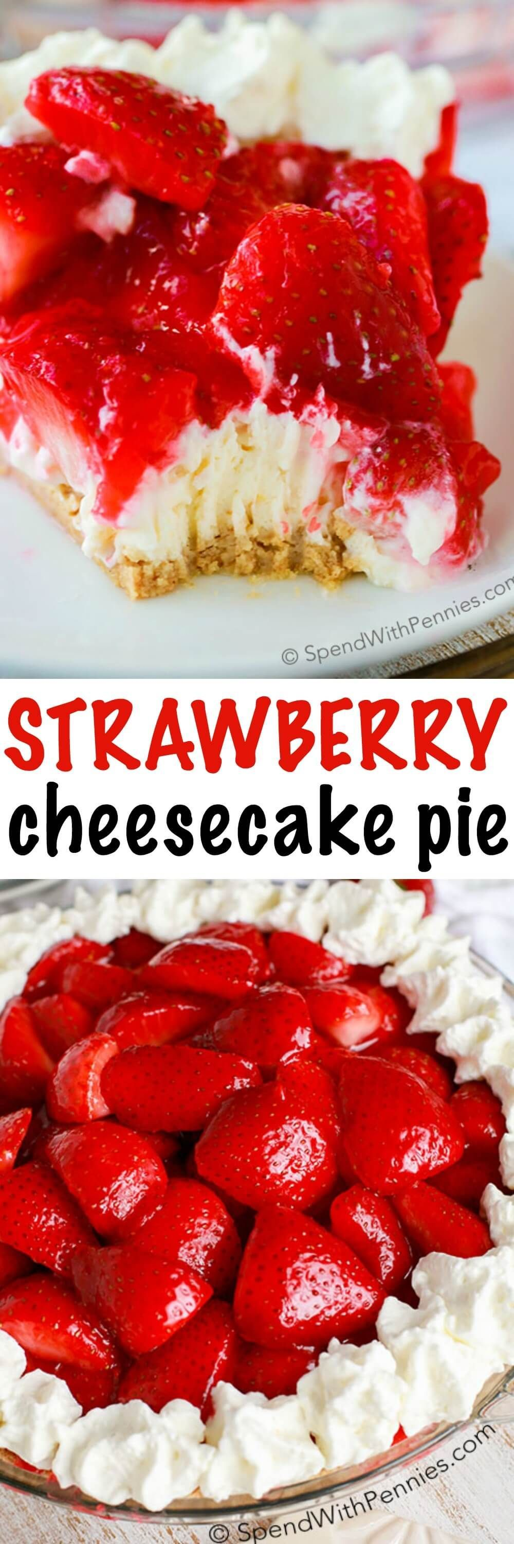 Strawberry Cheesecake Pie is one of our favorite NO BAKE summer desserts! Rich and creamy cheesecake is topped with glazed fresh summer strawberries and a hint of lemon. It's easy to see why this is a favorite recipe!
