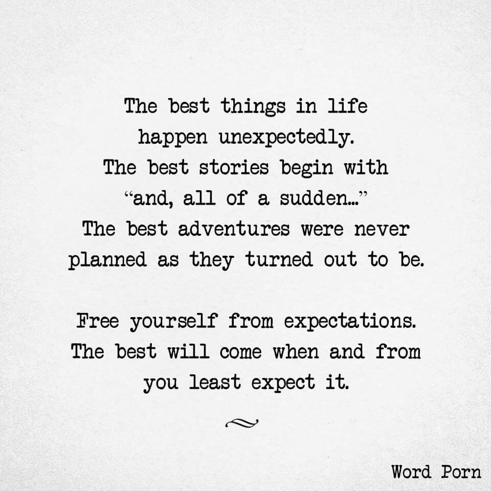 Free yourself from expectations … Unexpected quotes