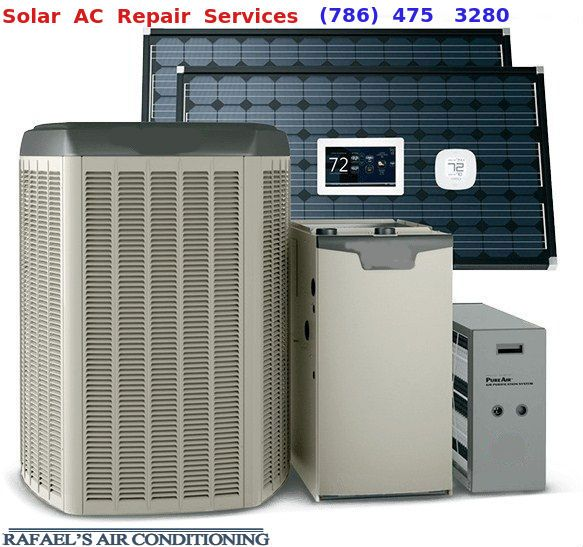 AC Repair Miami That Is Widely Catering The Solar Air Conditioning Needs Of  All Its Customers