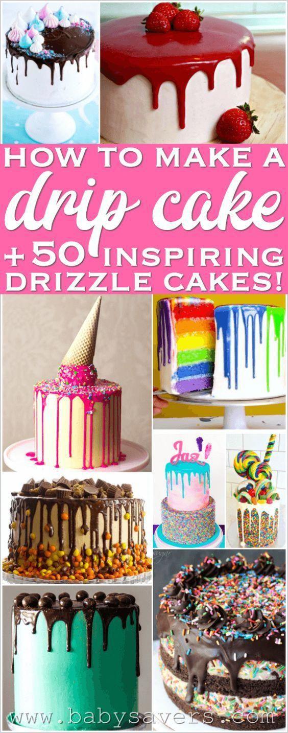 How to Make a Drip Cake plus 50 Inspiring Drizzle Cakes #dripcakesformen – Drip cakes