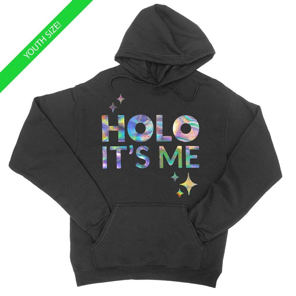 Holo Its Me Silver Holo Kids Youth Hoodie Hoodies Holo Sweater Design [ 1000 x 1000 Pixel ]