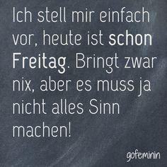 #sprüche #spruch #lustig #freitag #quote Mehr coole Sprüche gibt's auf gofeminin.de!