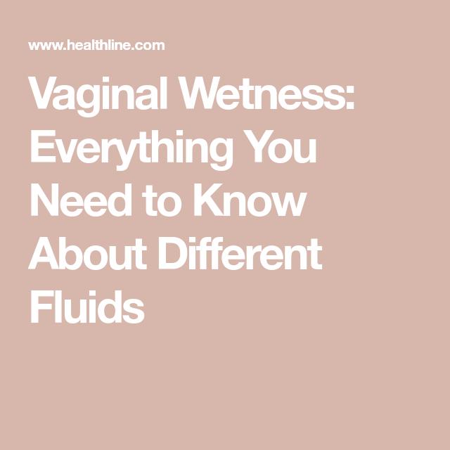 Vaginal wetness