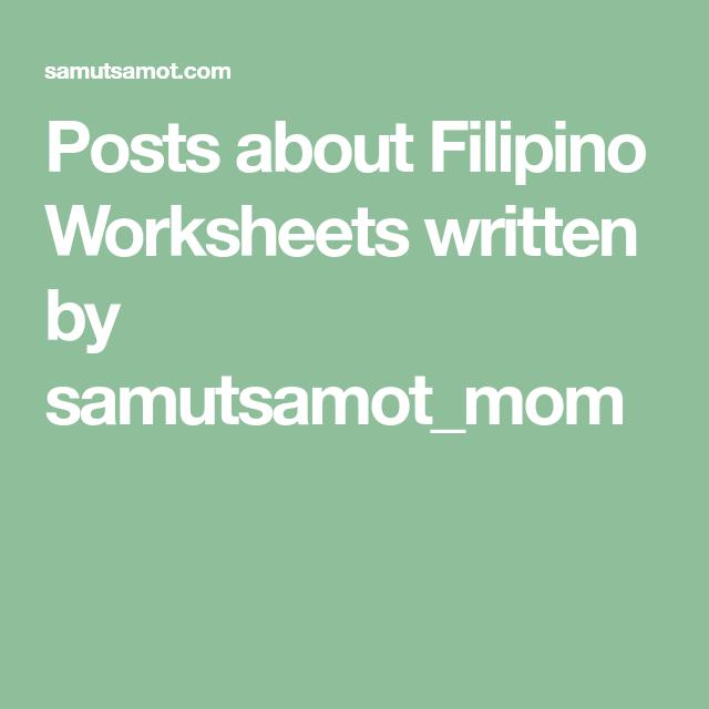 Posts About Filipino Worksheets Written By Samutsamotmom