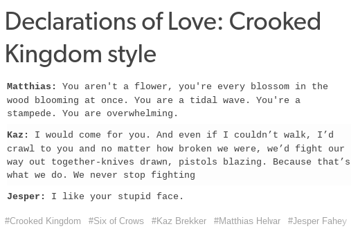 Declarations Of Love Crooked Kingdom Style Six Of Crows Crooked Kingdom Crow