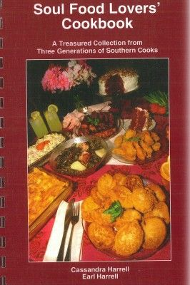 New soul food cookbook with treasured recipes cook these new soul food cookbook with treasured recipes forumfinder Image collections
