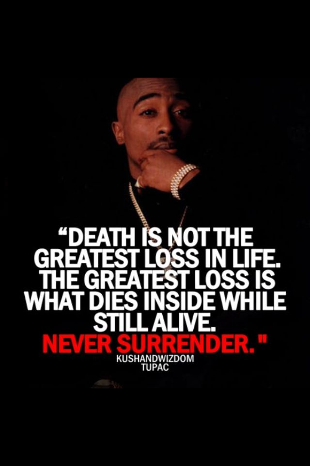 2-PAC quote | My stuff | 2pac quotes, Tupac quotes, Rap quotes