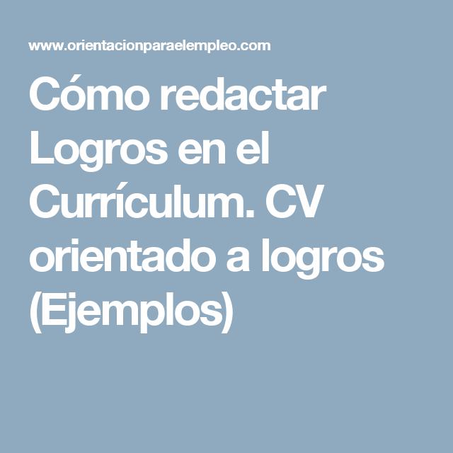 Cómo redactar Logros en el Currículum. CV orientado a logros ...