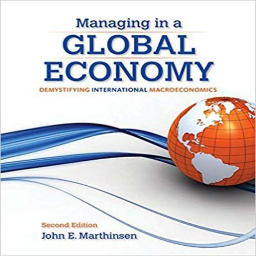 Managing in a Global Economy Demystifying International ...