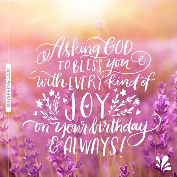Every Kind Of Joy Dayspring Ecard Studio Happy Birthday Mother Happy Birthday Wishes Quotes Happy Birthday Messages