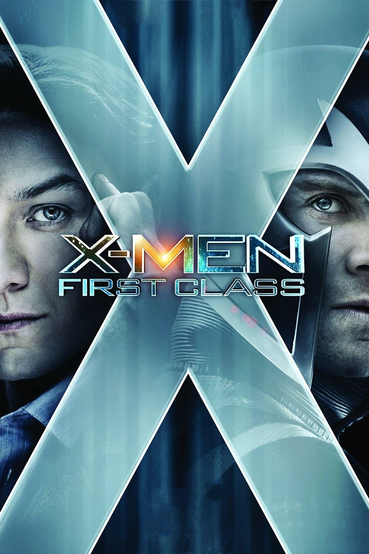 X Men First Class 2011 X Men Class Poster First Class