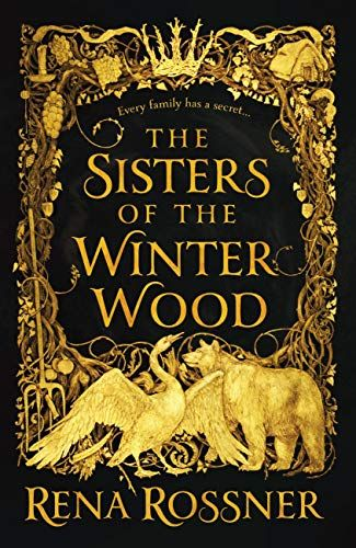 The Sisters of the Winter Wood by Rena Rossner (From Undead to Reborn: 10 Must-Read Sci-Fi & Fantasy Books for Fall 2018