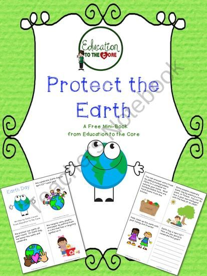 free protect the earth an earth day mini book from education to the core on teachersnotebook. Black Bedroom Furniture Sets. Home Design Ideas