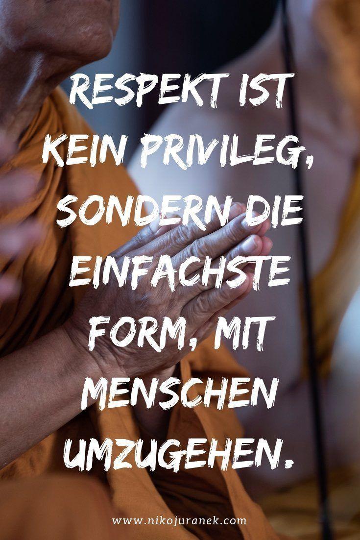 Respekt ist eines von 6 Prinzipien für Integrität. Und dabei sehr einfach! #integrität #respekt #persönlichkeitsentwicklung #selbstwert #zitate #spruchbilder #mut