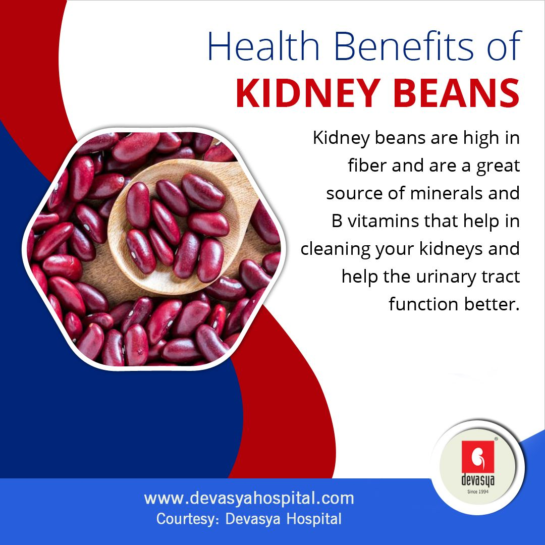 Health Benefits Of Kidney Beans Kidney Beans Are High In Fiber And Are A Great Source Of Minerals And B Vitamins That Help In Vitamin B Urinary Tract Vitamins