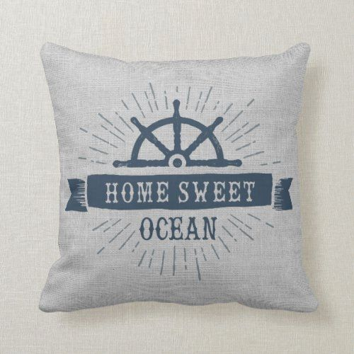 Home Sweet Ocean Captain's Wheel Throw Pillow  decor new home, thrifted home decor, cheistmas decorations #homedecorblogger #homedecorator #homedecorinspo