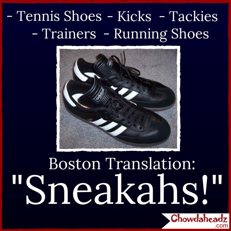 Sneakahs #BostonTranslation | The Boston Accent | Boston ...