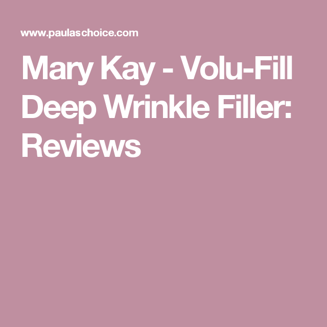 Mary Kay - Volu-Fill Deep Wrinkle Filler: Reviews