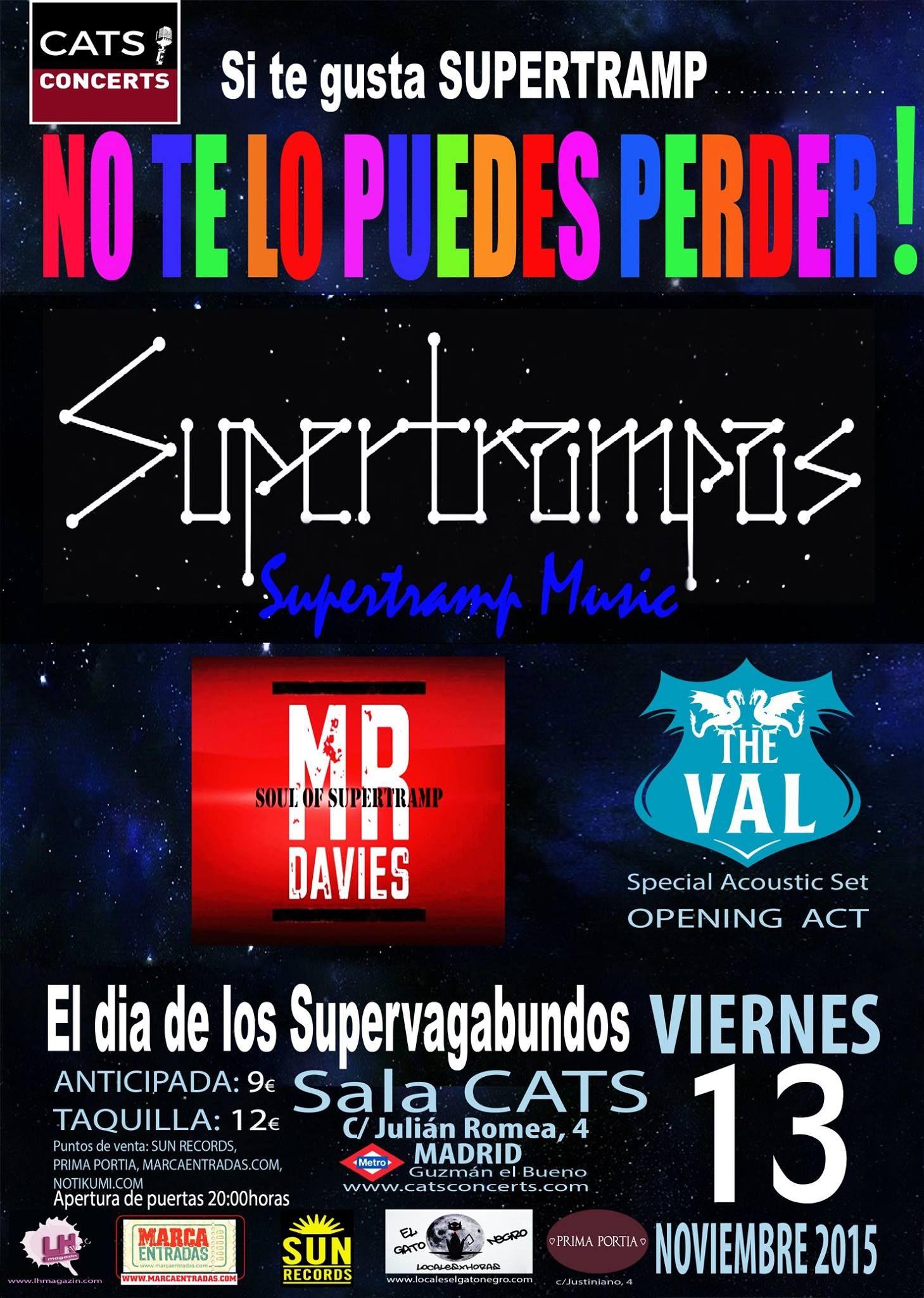 Concierto De Supertrampas The Val En Madrid Concierto Canciones Y Festivales