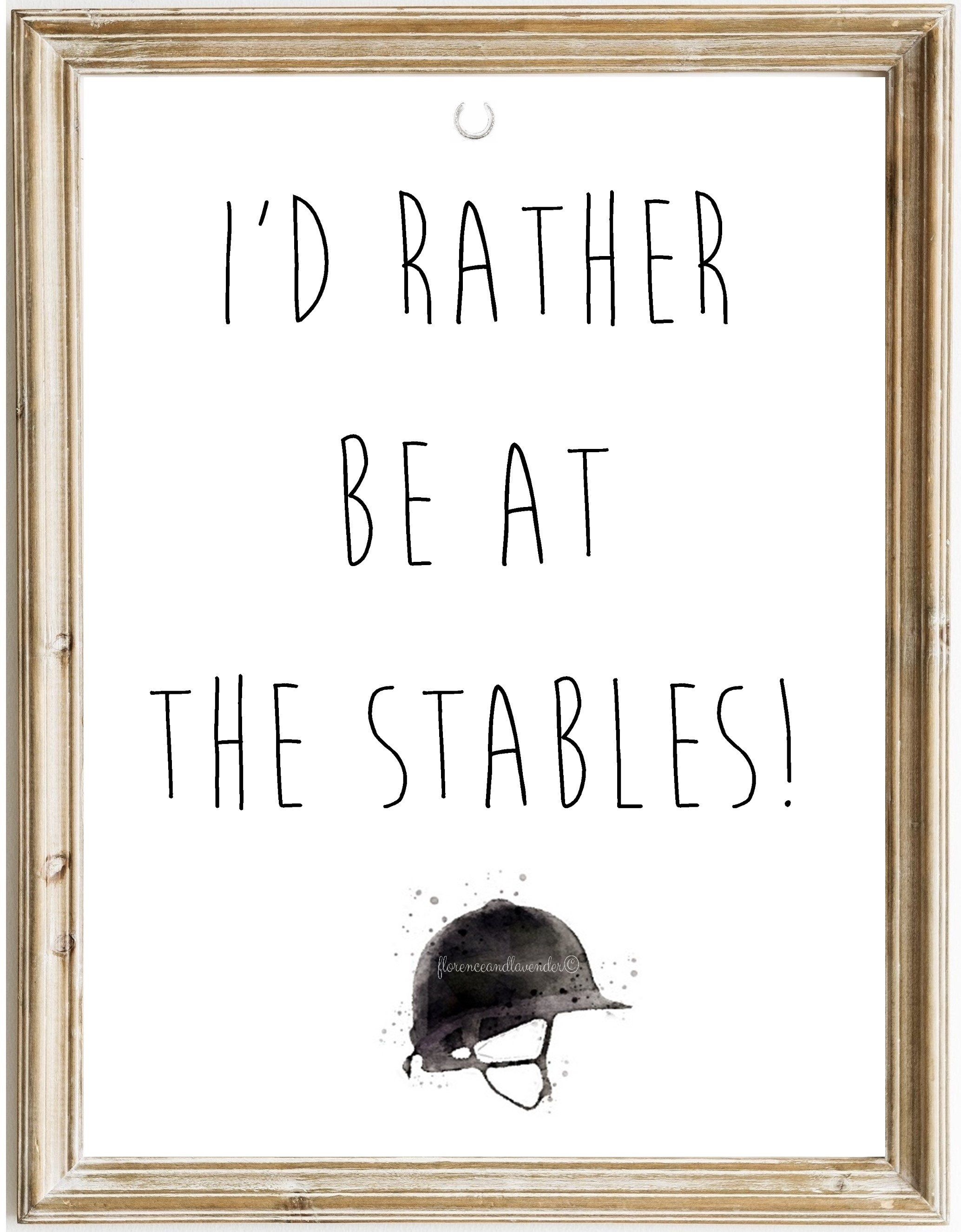 I'd Rather Be At The Stables - A3