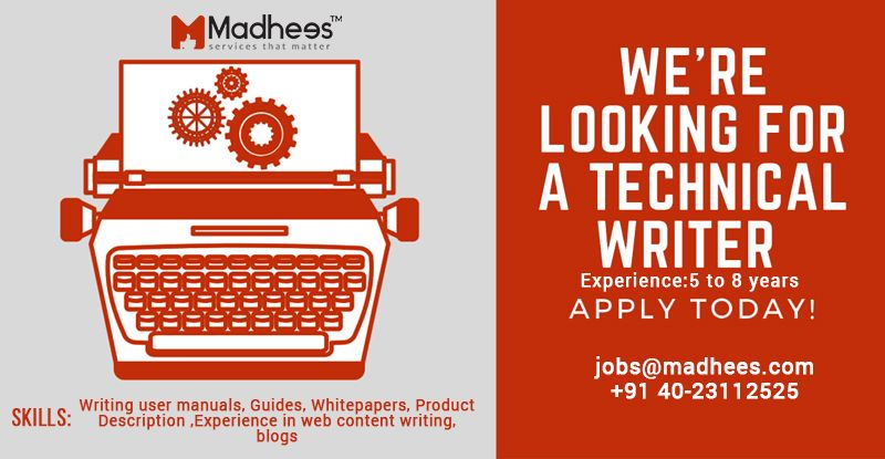 We are hiring for Technical Writer with 58 Years of