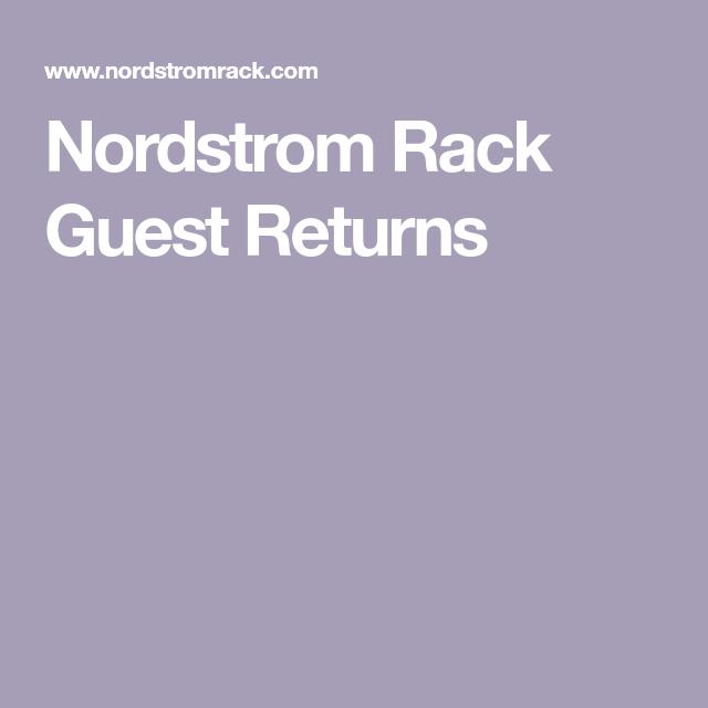 Nordstrom Rack Guest Returns In 2020 Nordstrom Rack Return Guest