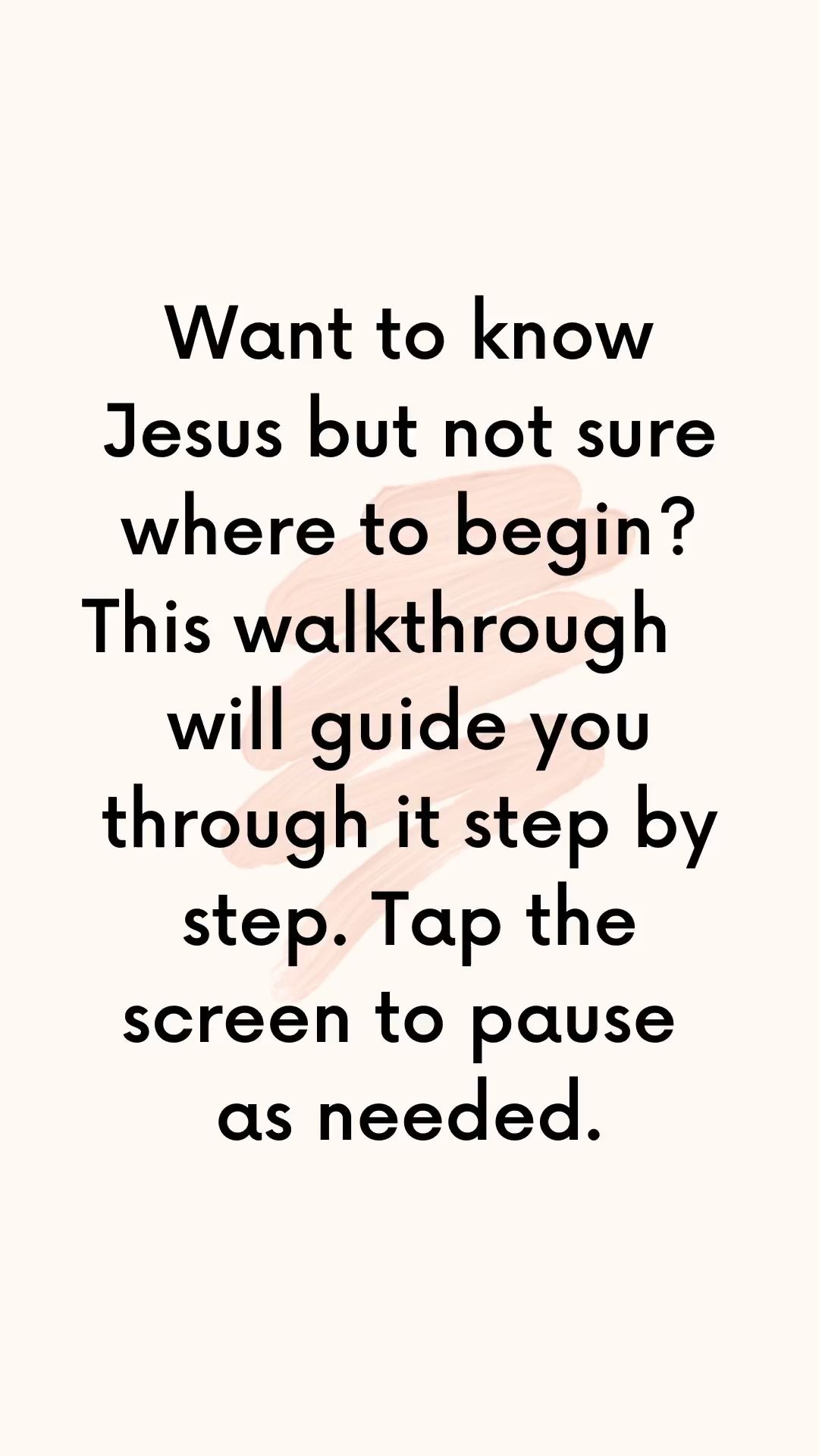 How to know Jesus - A Complete Walkthrough