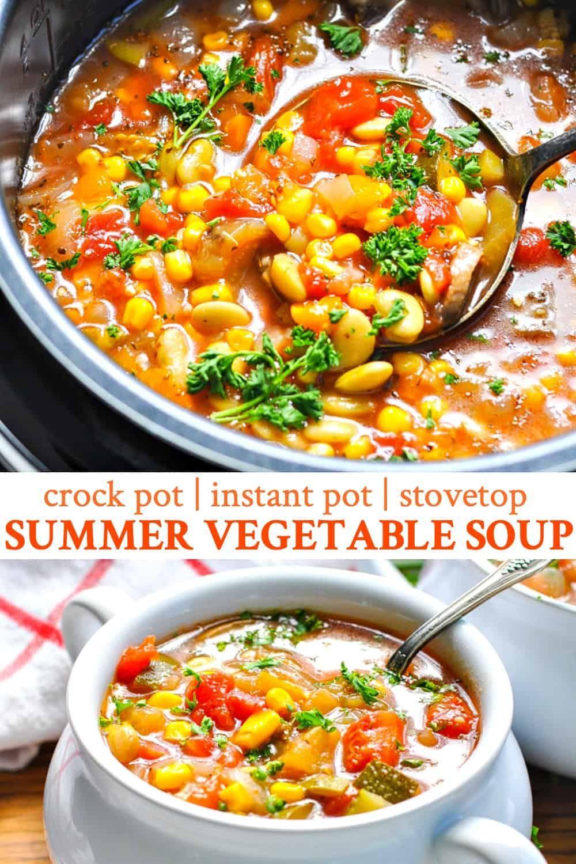 Summer Vegetable Soup Instant Pot Stovetop Crock Pot Recipe Vegetarian Recipes Healthy Vegetable Soup Vegetarian Recipes