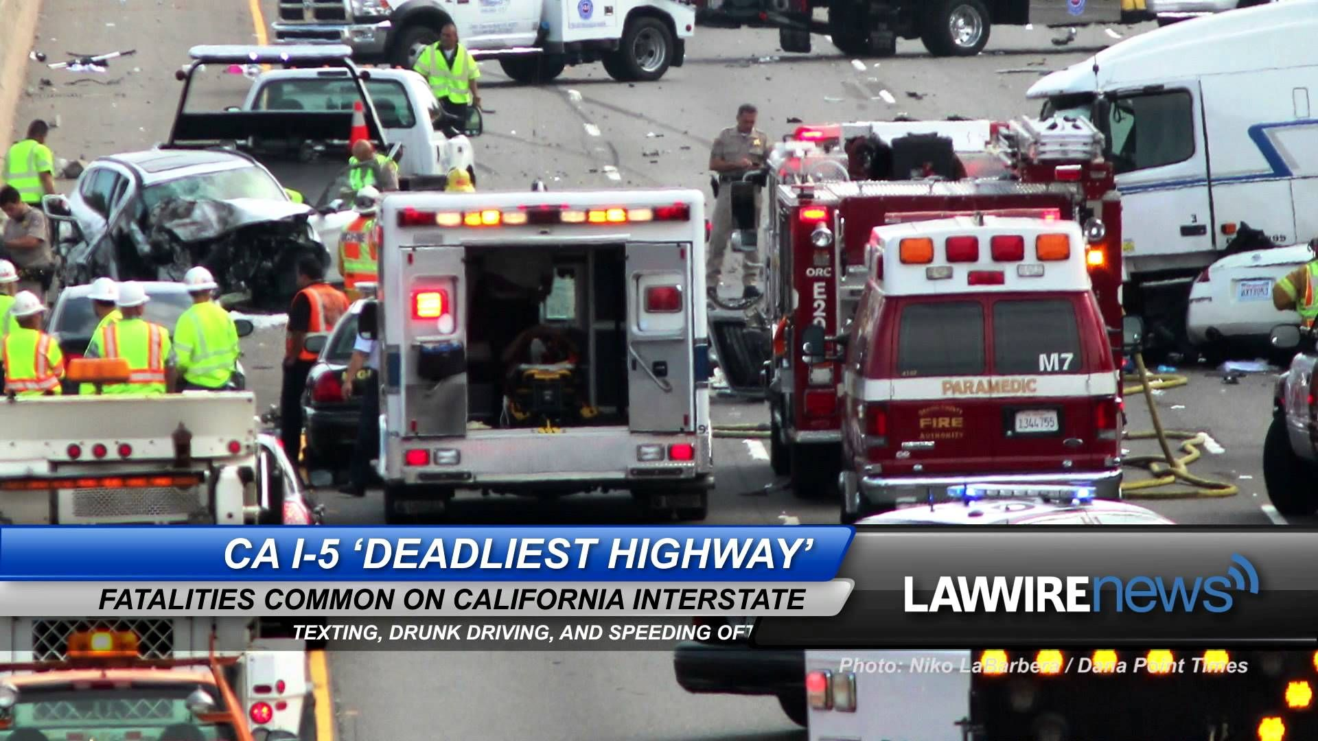 CA I-5 'Deadliest Highway' | Law Wire News | July 2015