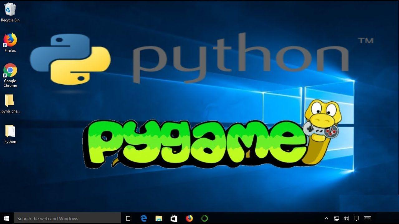 How to Install PyGame on Windows 10 in 2020 (mit Bildern)