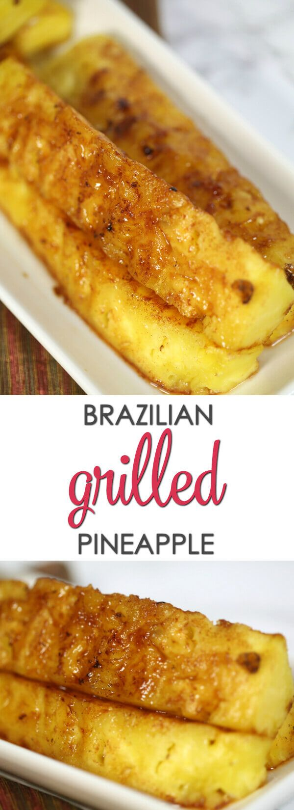 Brazilian grilled pineapple this is one of my favorite grilled brazilian grilled pineapple this is one of my favorite grilled pineapple recipes its so forumfinder Choice Image