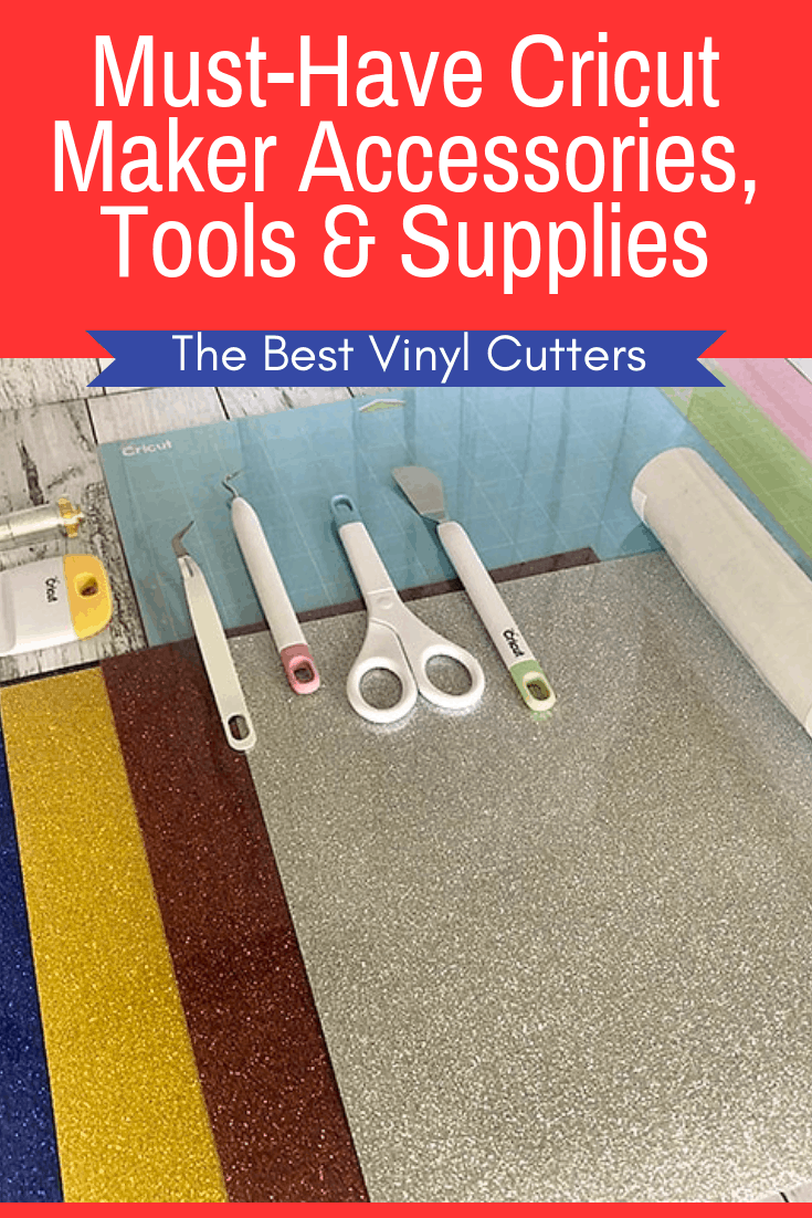 Must-Have Cricut Maker Tools and Accessories that are worth