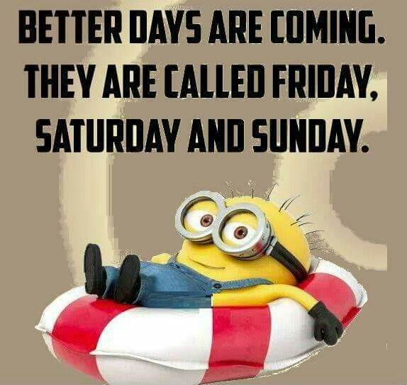 Better Days Ahead Good Day Quotes Funny Quotes Wisdom Quotes