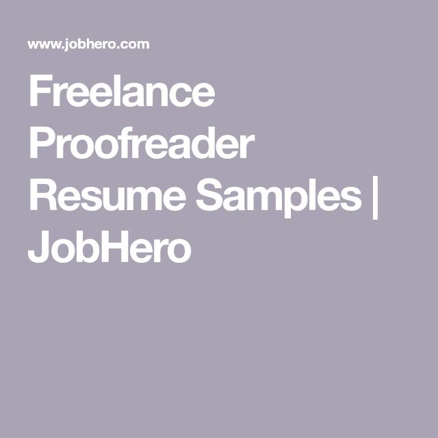 freelance proofreader resume samples jobhero resume pinterest