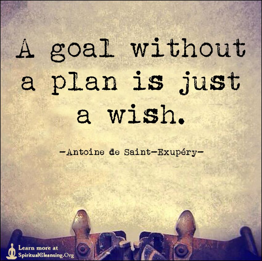 Genial A Goal Without A Plan Is Just A Wish