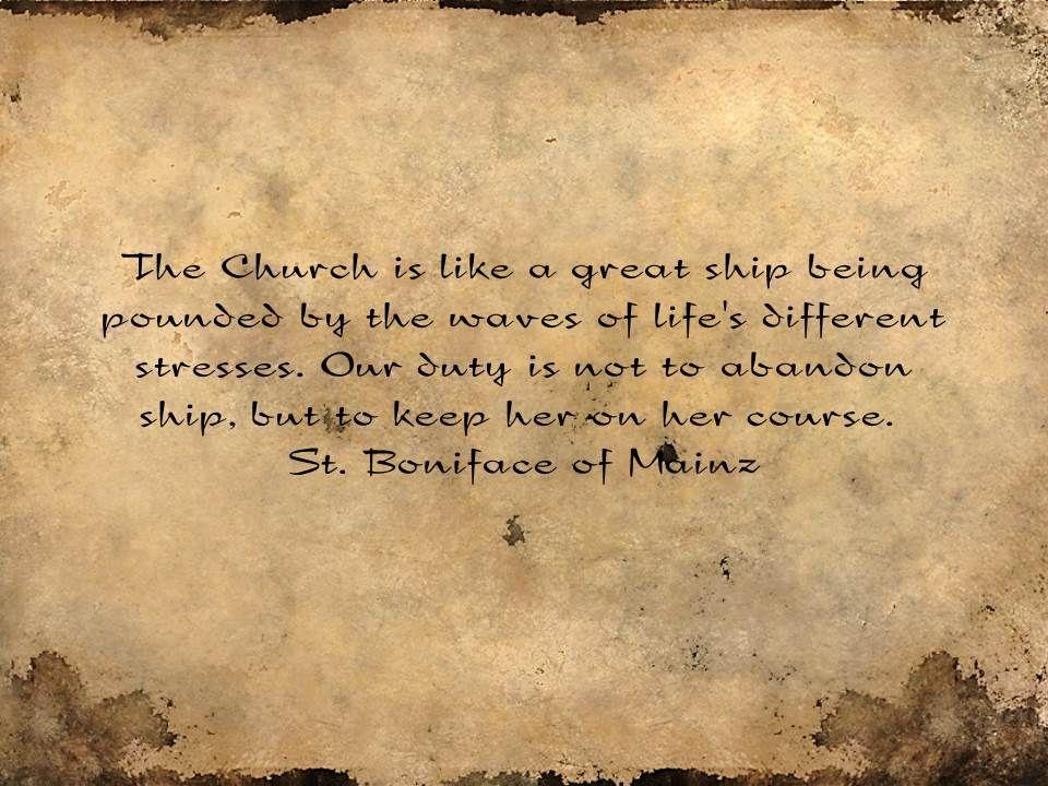 St Boniface of Mainz | Saint quotes catholic, Words of wisdom love ...