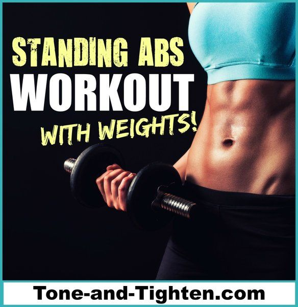 standing abs workout with weights dumbbells tone and tighten