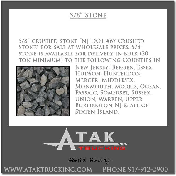 Atak Trucking Offers Wholesale Pricing And Delivery Of 5 8 Crushed Stone Call 917 912 2900 Atak Trucking For The Cost Of 5 Crushed Stone Middlesex Monmouth