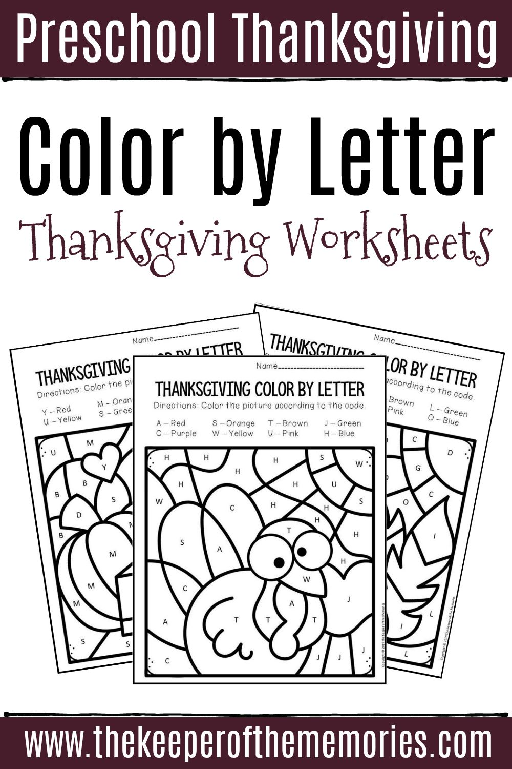 Color By Letter Thanksgiving Preschool Worksheets Thanksgiving Worksheets Preschool Worksheets Thanksgiving Preschool [ 1500 x 1000 Pixel ]