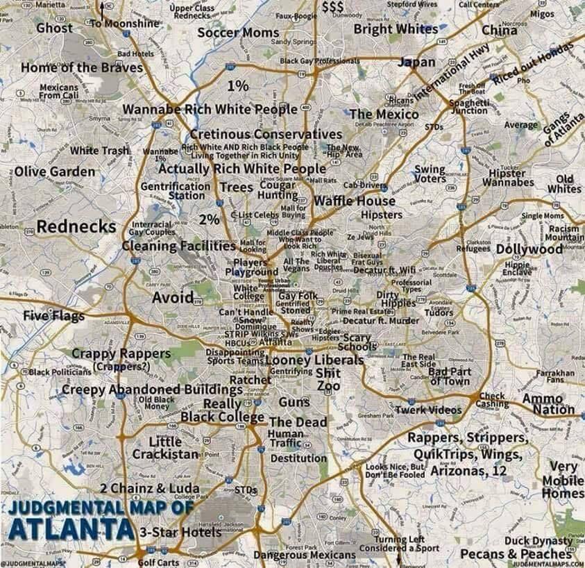 Judgmental Maps Atlanta Judgmental map of Atlanta. | things that make me :) | Funny maps
