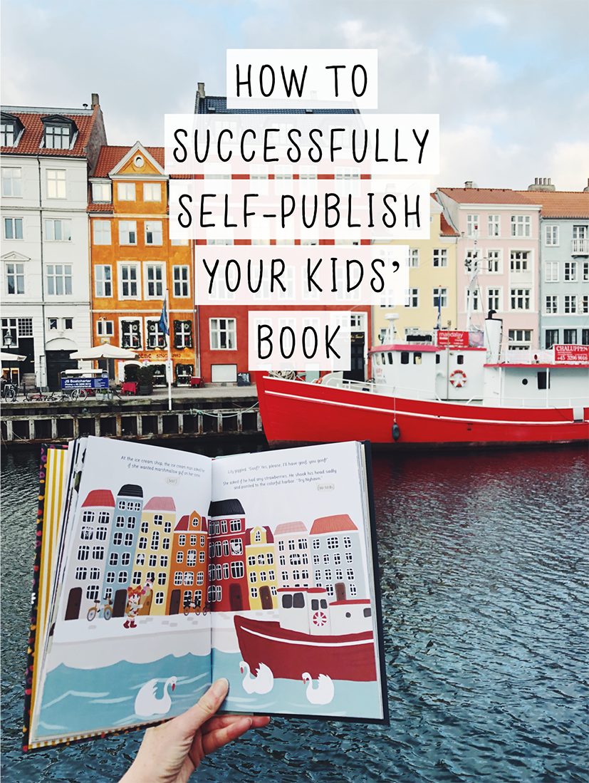 Successfully Self Publish Your Children S Book Advice Tips From Author Illustrator Audr Publishing Childrens Books Childrens Books Writing Childrens Books