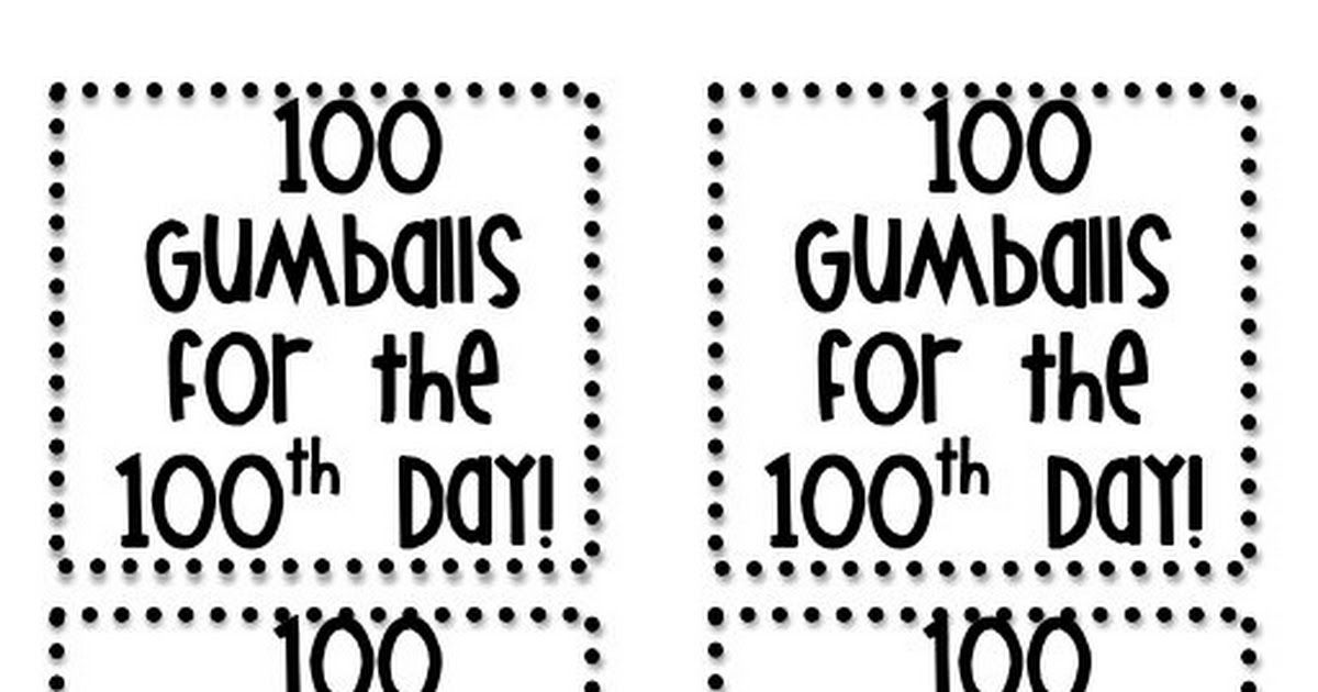 100th Day Gumball Machine Labels pdf | art in k | 100s day