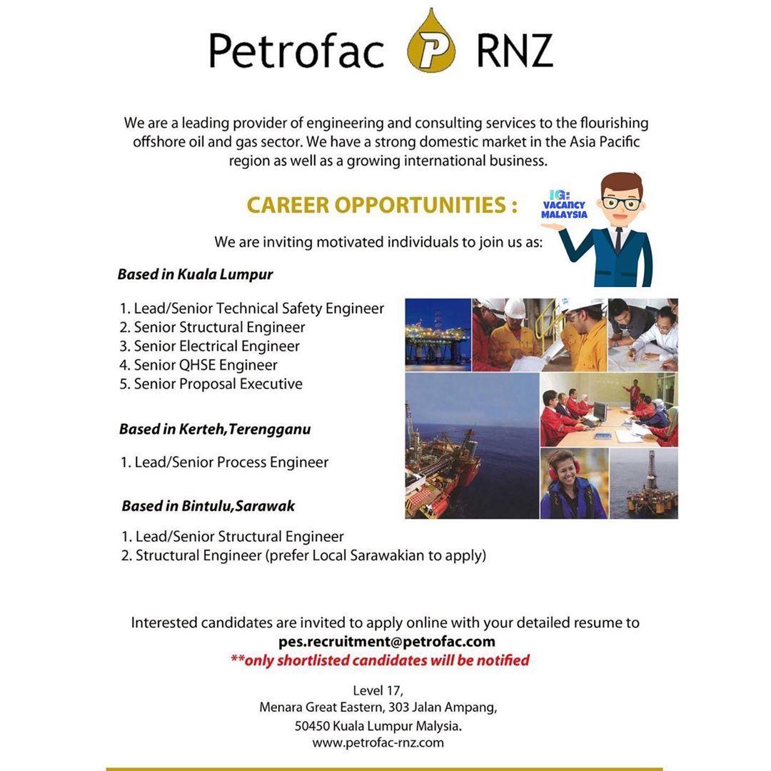 Salam Jumaat Good Day From Petrofac Rnz Kuala Lumpur We Are Looking For Position As Advertised Below M Gas Industry Job Seeking Career Opportunities