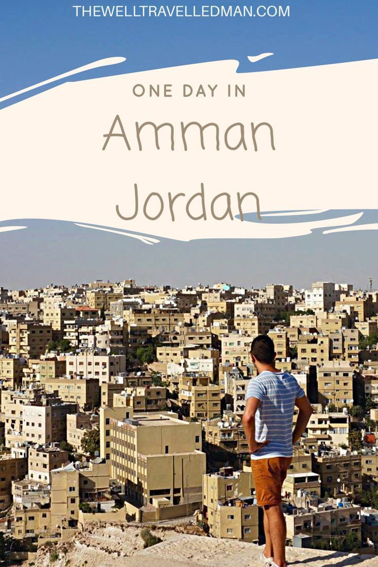 Visiting Amman, Jordan in the Middle East #middleeast