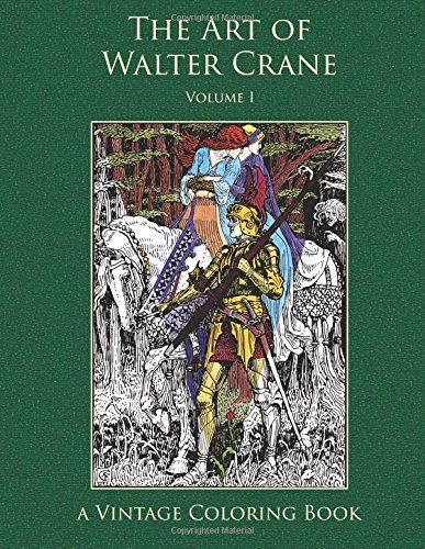 The Art of Walter Crane (Vintage Coloring Adult Coloring Books) by Heidi Berthiaume http://www.amazon.com/dp/1941766072/ref=cm_sw_r_pi_dp_8SJWwb02BRX42