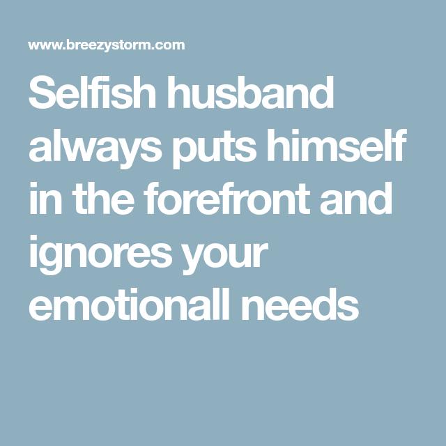 Selfish husbands